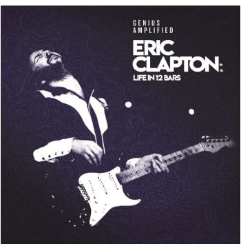 Eric Clapton - Life In 12 Bars - Genius Amplified (CD)