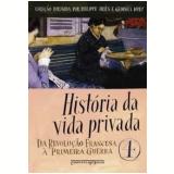 História da Vida Privada (Vol. 4, Edição de Bolso) - Michelle Perrot (Org.)