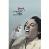 Engolido pelas Labaredas - David Sedaris