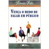 Vença o Medo de Falar em Público - Reinaldo Polito