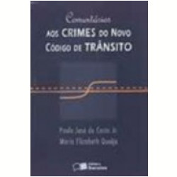 Coment�rios aos Crimes do Novo C�digo de Tr�nsito