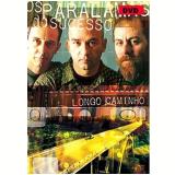 Os Paralamas do Sucesso - Longo Caminho (DVD) - Os Paralamas do Sucesso