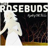 The Rosebuds - Night Of The Furies (CD) -