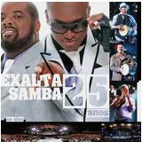 Exaltasamba: 25 Anos - Ao Vivo (relançamento) (CD) - Exaltasamba