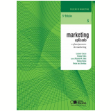 Marketing Aplicado (Vol.3) - Renato Telles, Luciano Crocco, Thelma Rocha ...