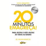20 Minutos E Emagreça! - Wilson Rondo Junior