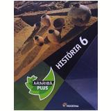 Arariba Plus - Historia - Ensino Fundamental Ii - 6º Ano - Editora Moderna