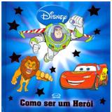 Como Ser Um Herói - Disney
