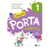 Porta Aberta Matemática - 1º Ano - Arnaldo, Marilia Ramos, Júnia