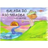 Balada Do Rio Paraíba - Luiz Galdino