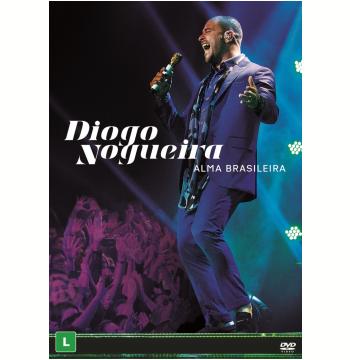 Diogo Nogueira - Alma Brasileira (DVD)
