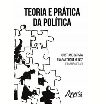 Teoria e Prática da Política (Ebook)