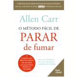 O Método Fácil de Parar de Fumar - Allen Carr