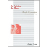 As Paix�es da Alma - Ren� Descartes