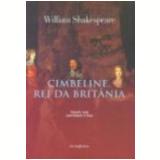 Cimbeline, Rei da Britânia - William Shakespeare