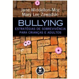 Bullying - Jane Middelton-Moz, Mary Lee Zawadski
