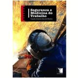 Segurança e Medicina no Trabalho - Claudio Antonio Dias de Oliveira