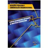 Relações Públicas e Comunicação Organizacional - Margarida Krohling Kunsch