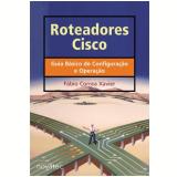 Roteadores Cisco - Fábio Correa Xavier