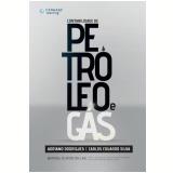 Contabilidade de Petróleo e Gás - Adriano Rodrigues, Carlos Eduardo Silva