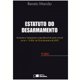 Estatuto do Desarmamento - Renato Marc�o