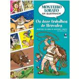 Os Doze Trabalhos de Hércules - Monteiro Lobato