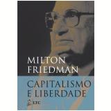 Capitalismo E Liberdade - Milton Friedman