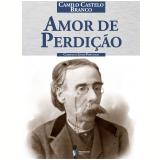 Amor de Perdição (Ebook) - Camilo Castelo Branco