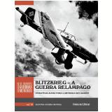 Blitzkrieg – A Guerra Relâmpago (Vol. 10) -