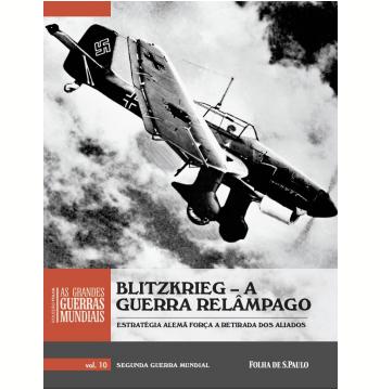 Blitzkrieg – A Guerra Relâmpago (Vol. 10)