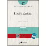 SABERES DO DIREITO 47 - DIREITO ELEITORAL - 1ª edição (Ebook) - RAFAEL MENEZES TRINDADE BARRETTO