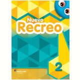 Nuevo Recreo Vol. 2 - 3ªed. Livro Do Aluno + Multirom - Ensino Fundamental I - Editorial Santillana