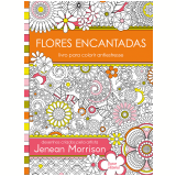 Flores Encantadas - Jenean Morrison