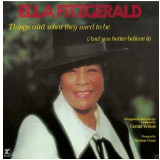 Ella Fitzgerald - Thinks Ain't What They Used To Be (CD) - Ella Fitzgerald