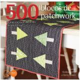 500 Blocos Patchawork - Kerri Green