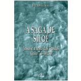 A Saga De Siloé - Luc Devillers