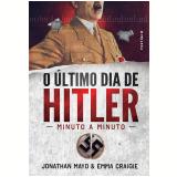 O Último Dia De Hitler - Jonathan Mayo, Emma Craigie
