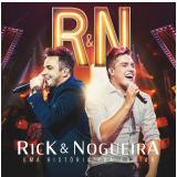 Rick & Nogueira - Uma História Pra Contar (CD) - Rick & Nogueira