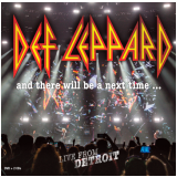 Def Leppard - And There Will Be A Next Time... -   Live (2 CDs) +  (DVD) - Def Leppard