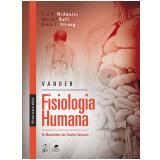 Vander - Fisiologia Humana - Hershel Raff, Eric P. Widmaier, Kevin T. Strang