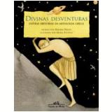 Divinas Desventuras - Heloisa Prieto