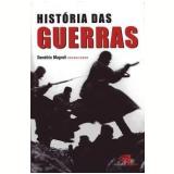 História das Guerras - William Waack, Fátima Regina Fernandes, André Roberto Martin ...