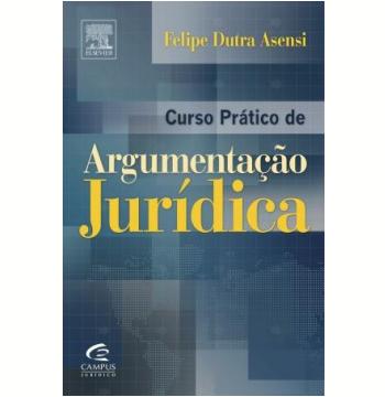 Curso Prático de Argumentação Jurídica