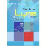 Carlos Lyra - 50 Anos de Música (DVD) - Carlos Lyra