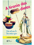 A Tirania Das Dietas - Louise Foxcroft