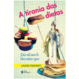 A Tirania Das Dietas