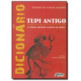 Dicionario Tupi Antigo - Eduardo de Almeida Navarro