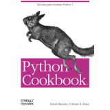 Python Cookbook - David Beazley, Brian K. Jones