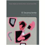 O Inconsciente  –  (vol. 28) - Luciana Chauí-Berlinck