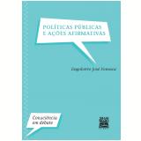 Políticas públicas e ações afirmativas (Ebook) - Dagoberto Jose Fonseca